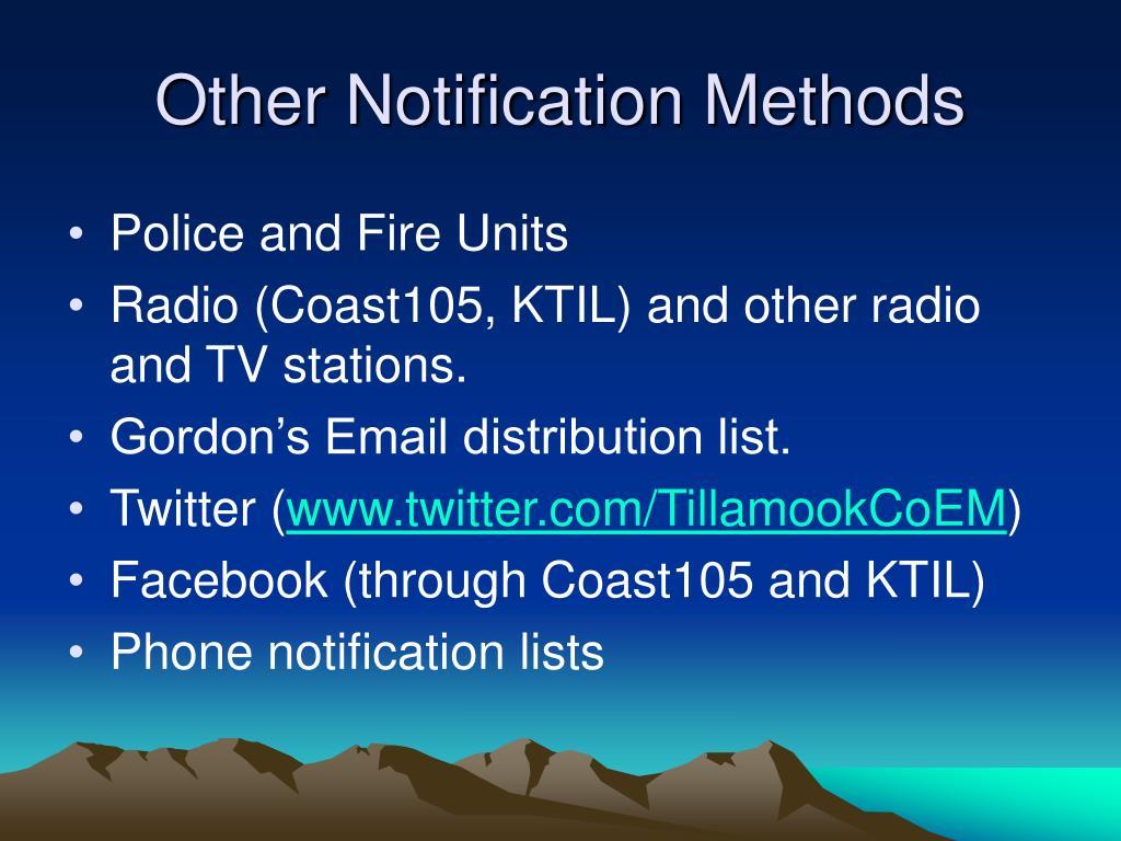 Other Notification Methods