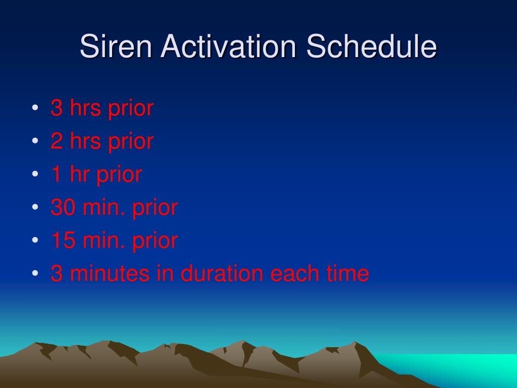 Siren Activation Schedule