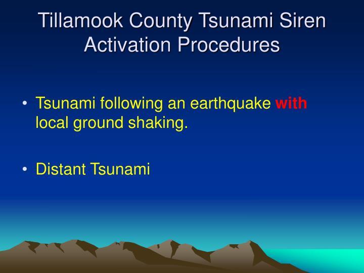 Tillamook county tsunami siren activation procedures