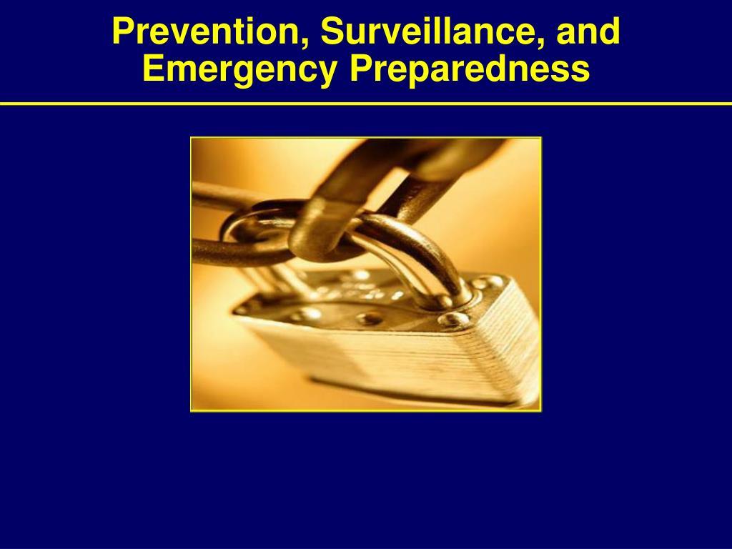 Prevention, Surveillance, and