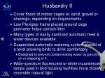 husbandry ii