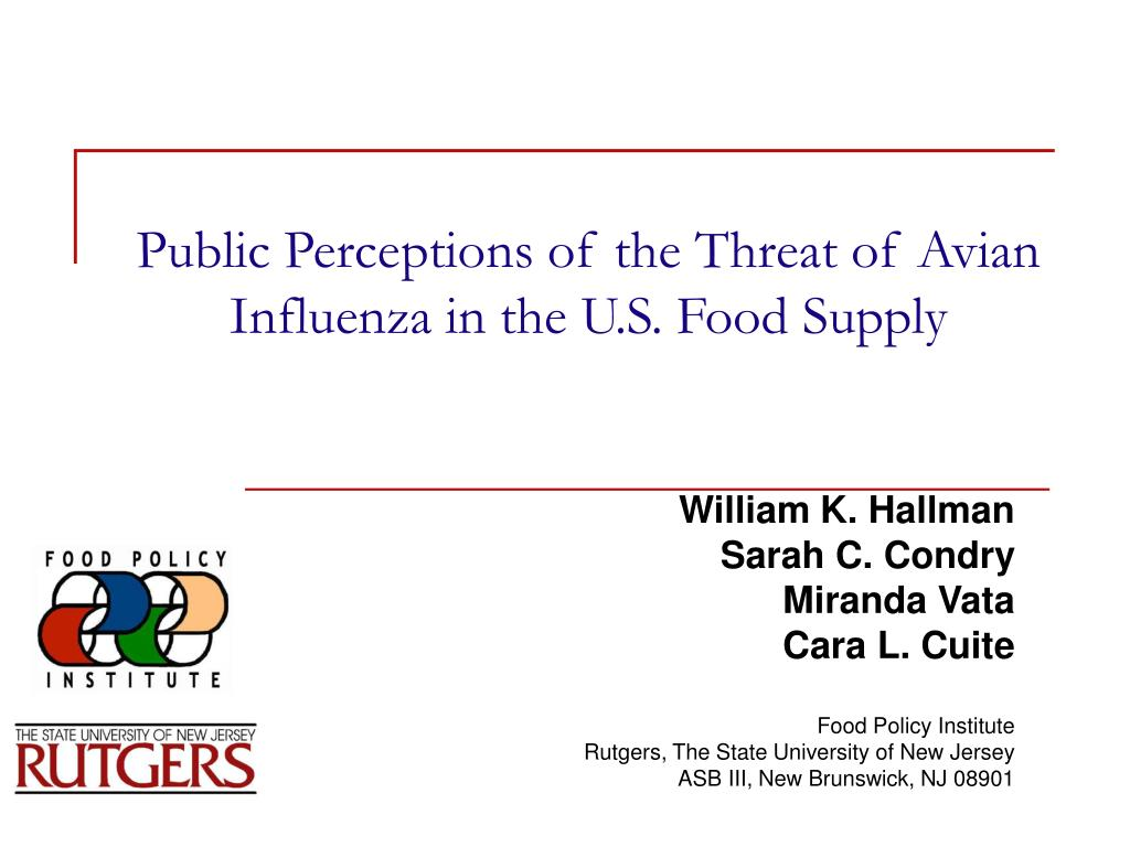 public perceptions of the threat of avian influenza in the u s food supply l.