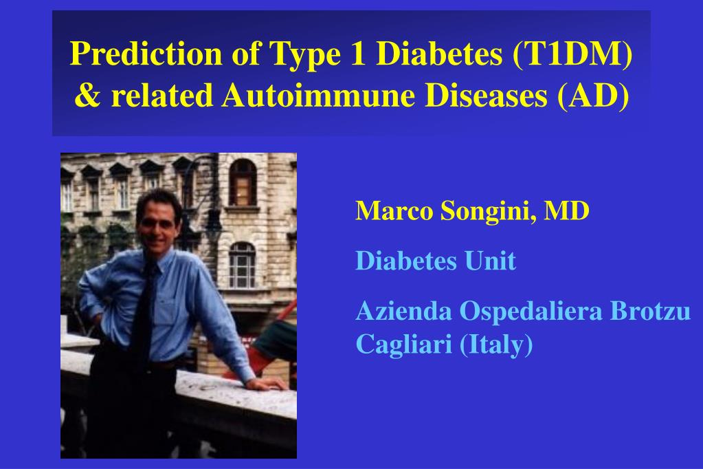 prediction of type 1 diabetes t1dm related autoimmune diseases ad l.