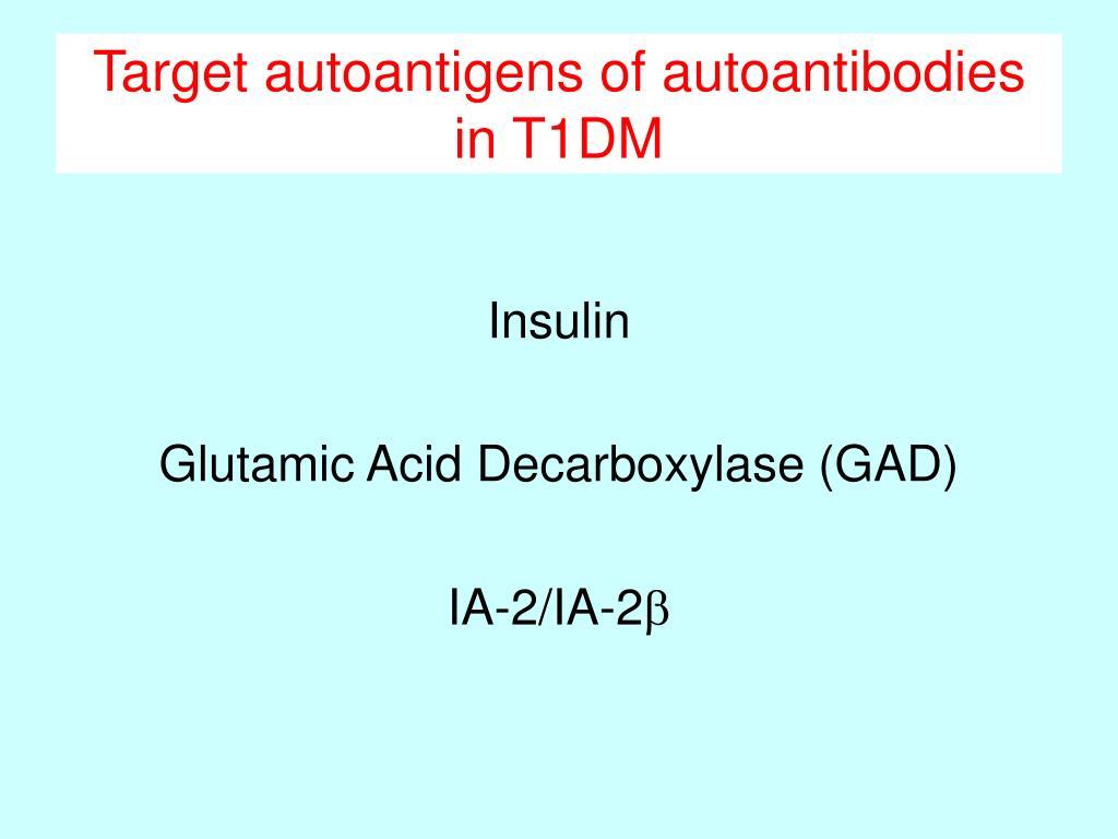 Target autoantigens of autoantibodies in T1DM