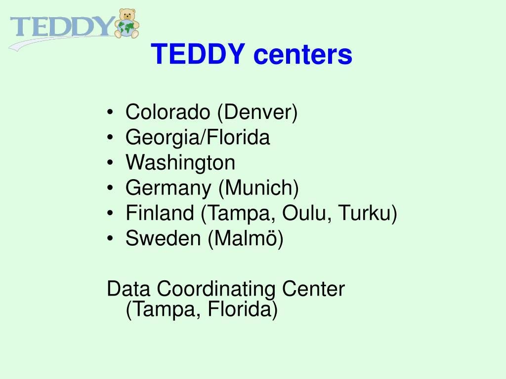 TEDDY centers