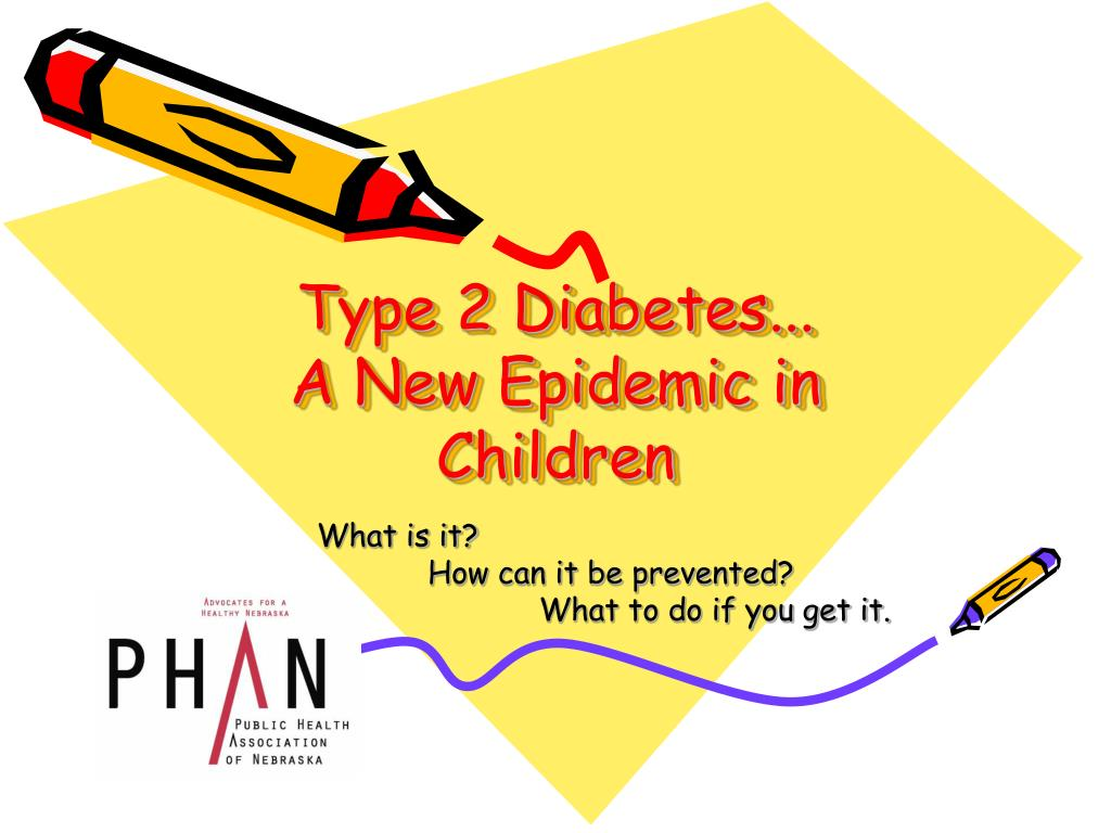 type 2 diabetes a new epidemic in children
