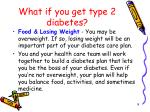 what if you get type 2 diabetes