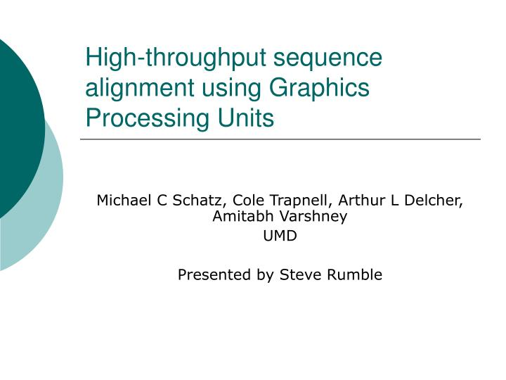 High throughput sequence alignment using graphics processing units