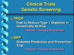 clinical trials genetic screening