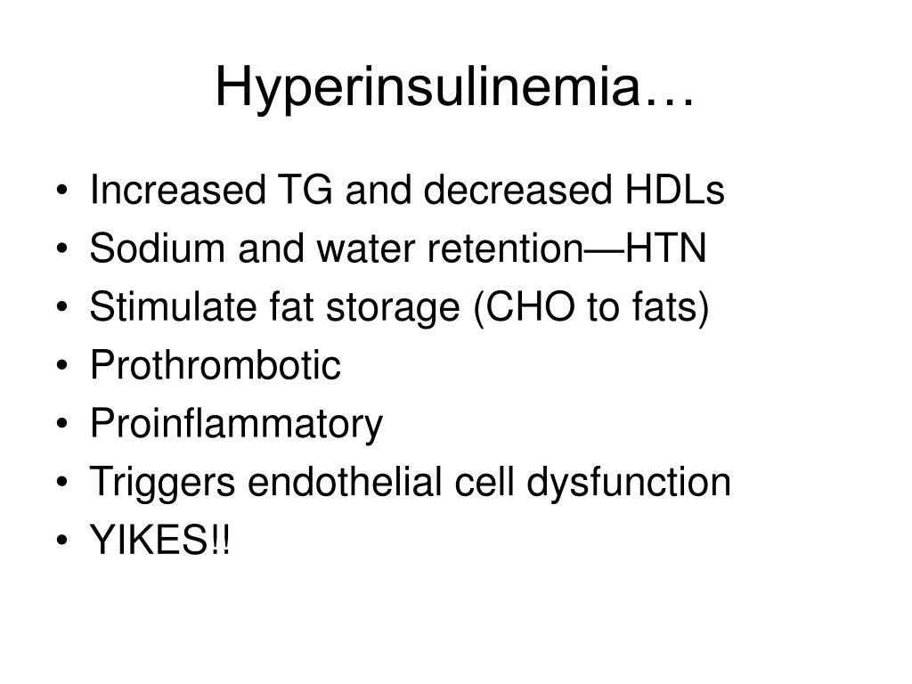 Hyperinsulinemia…