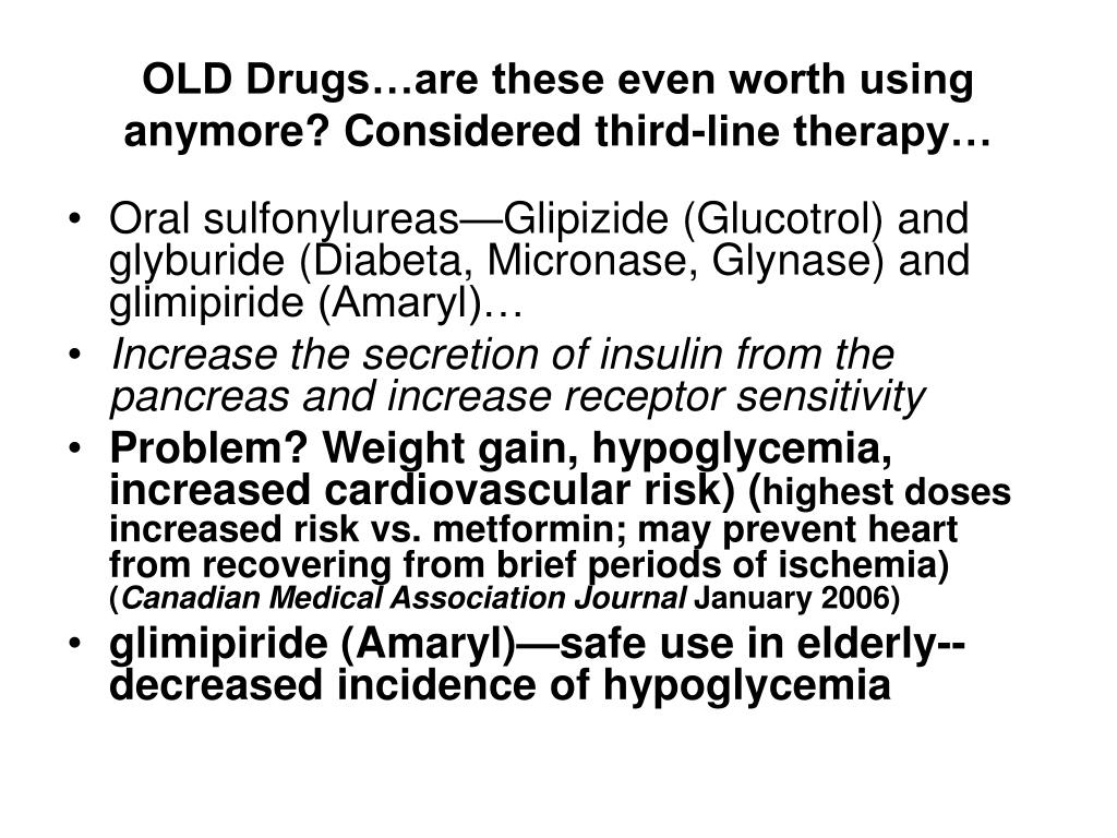 OLD Drugs…are these even worth using anymore? Considered third-line therapy…