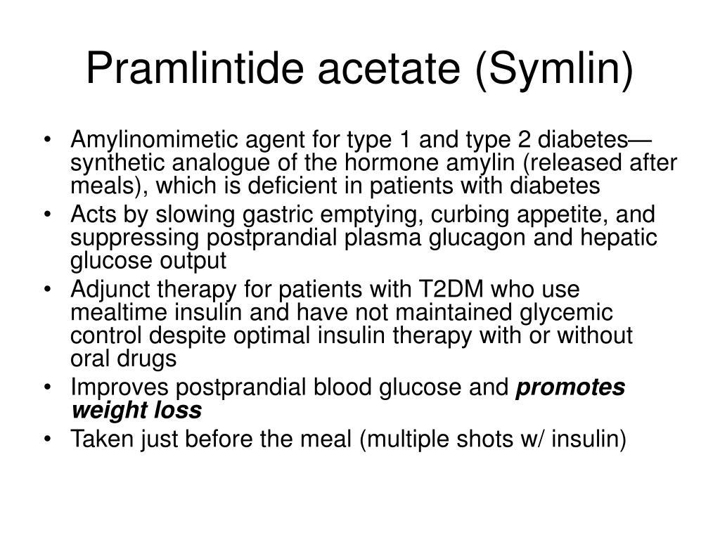 Pramlintide acetate (Symlin)