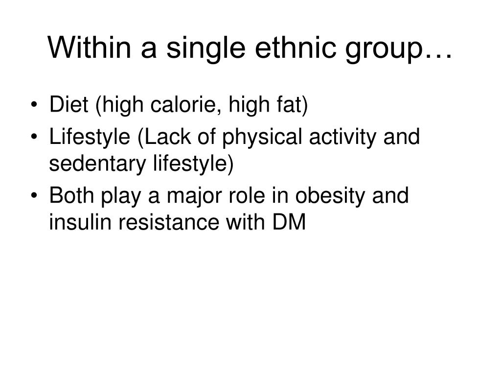 Within a single ethnic group…
