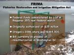 frima fisheries restoration and irrigation mitigation act