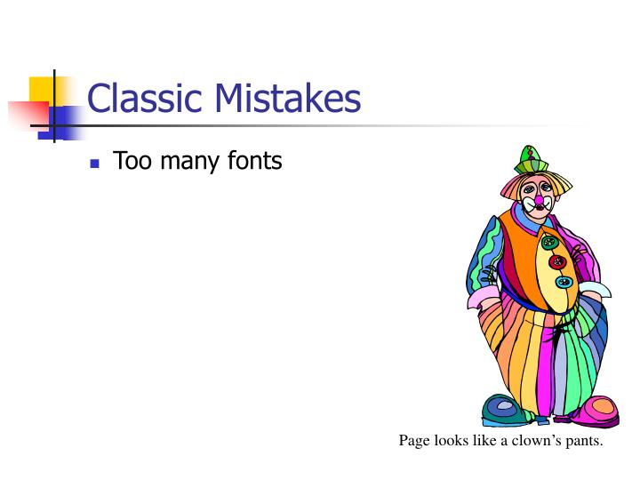 Classic Mistakes