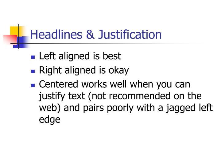 Headlines & Justification