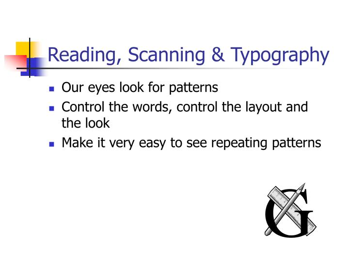 Reading, Scanning & Typography
