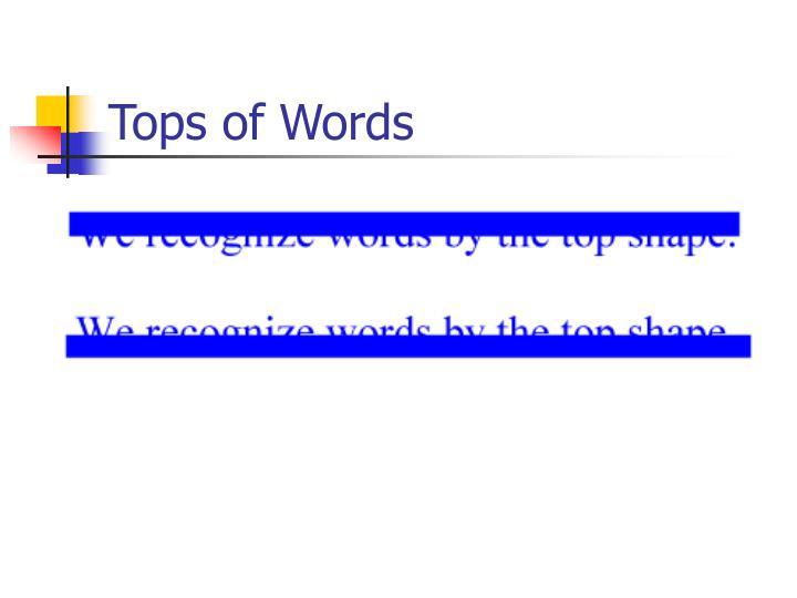 Tops of Words