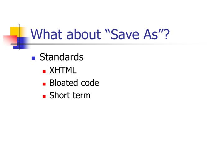 """What about """"Save As""""?"""