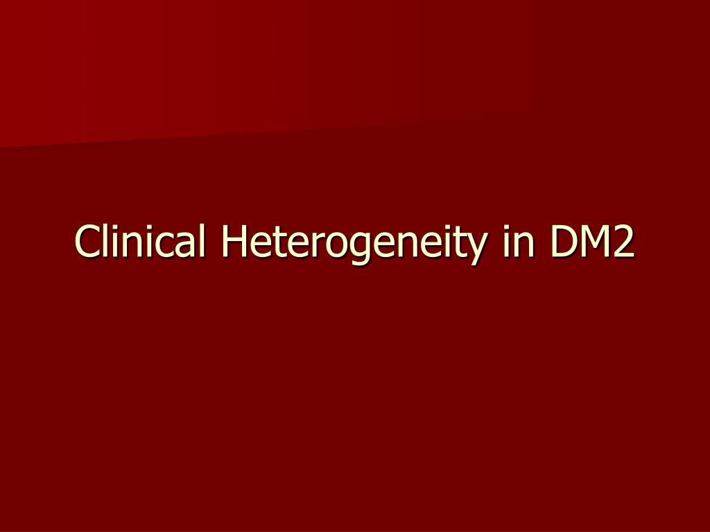 Clinical Heterogeneity in DM2