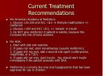 current treatment recommendations