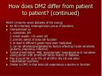 how does dm2 differ from patient to patient continued22