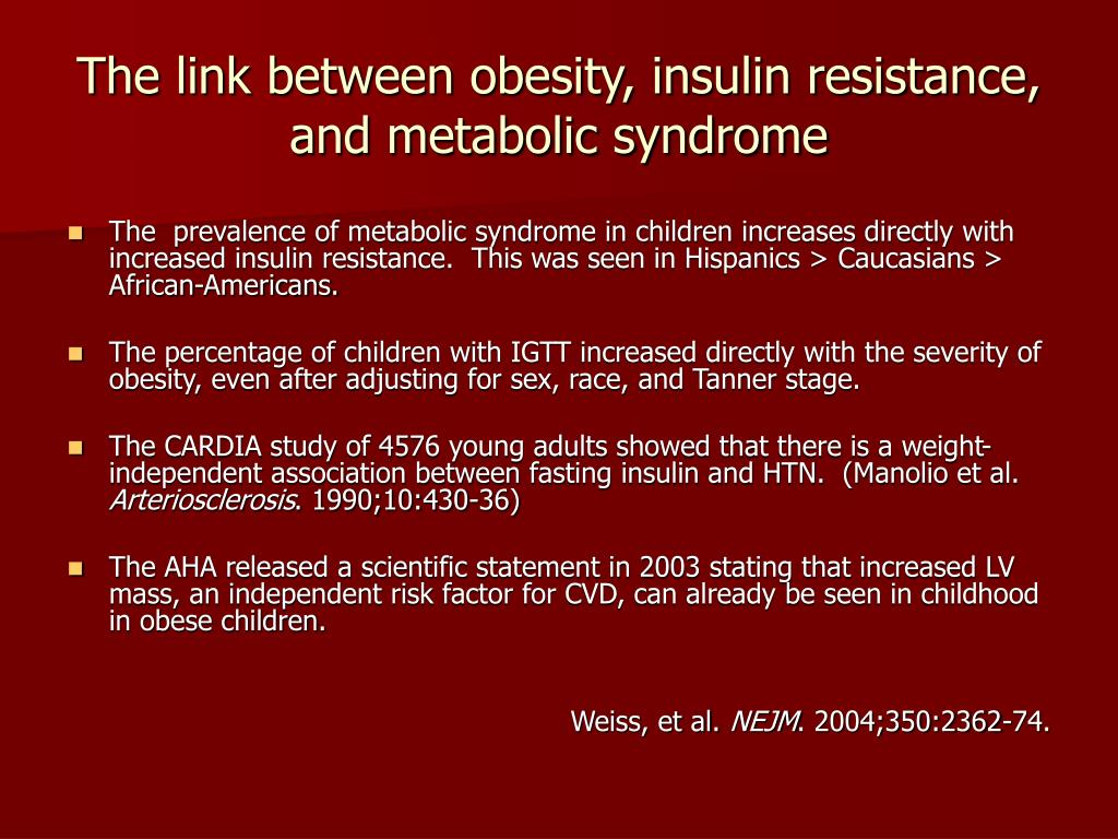 The link between obesity, insulin resistance, and metabolic syndrome