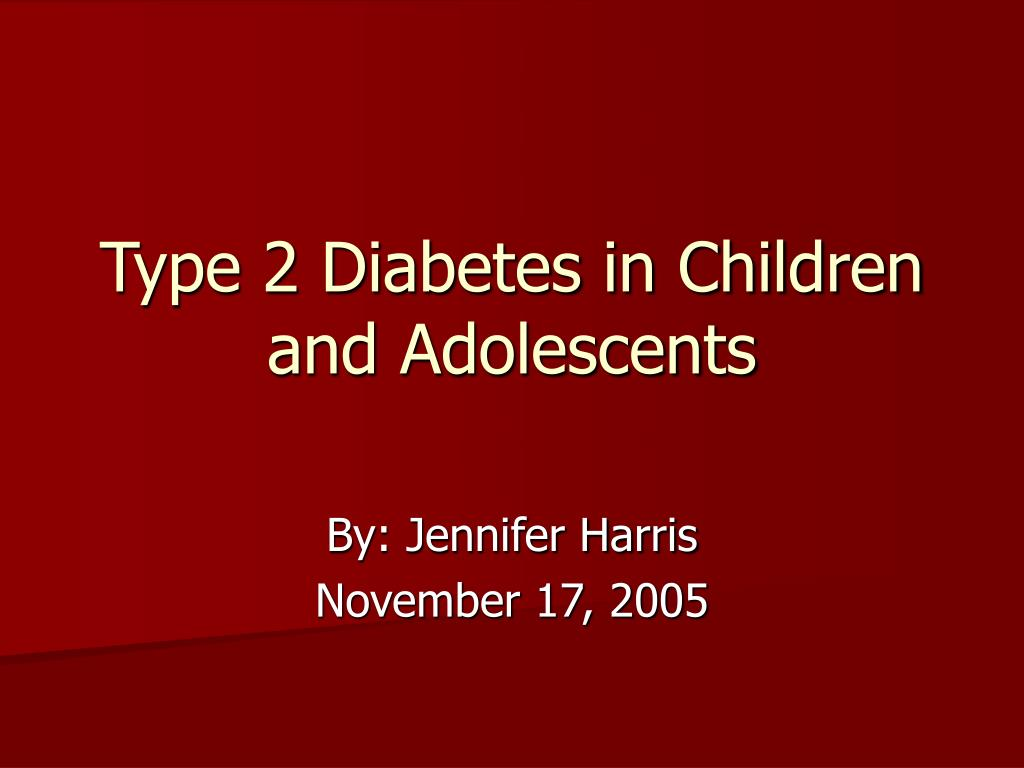 type 2 diabetes in children and adolescents l.