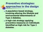 preventive strategies approaches in the design