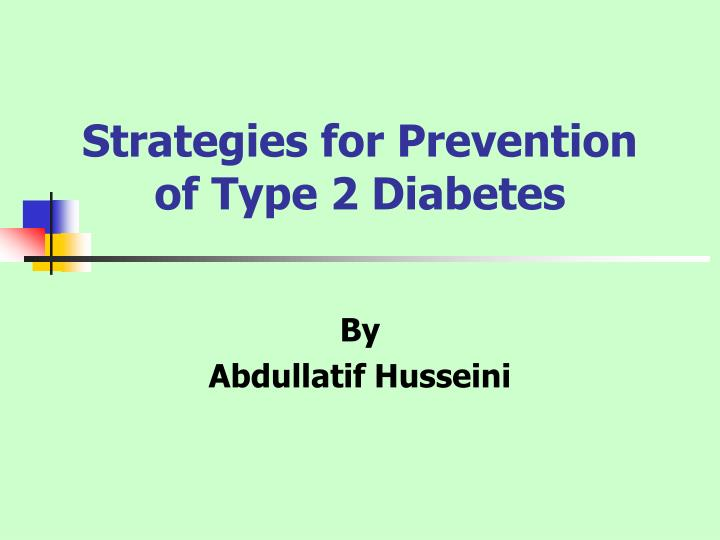 strategies for prevention of type 2 diabetes n.