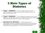 3 main types of diabetes