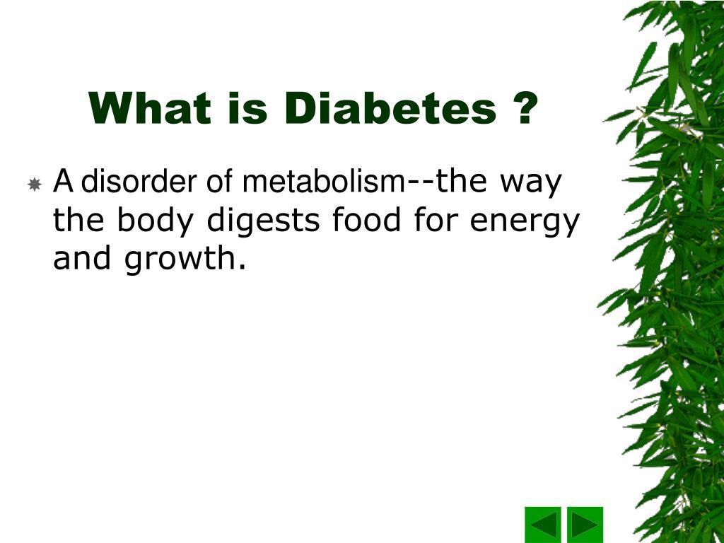 What is Diabetes ?