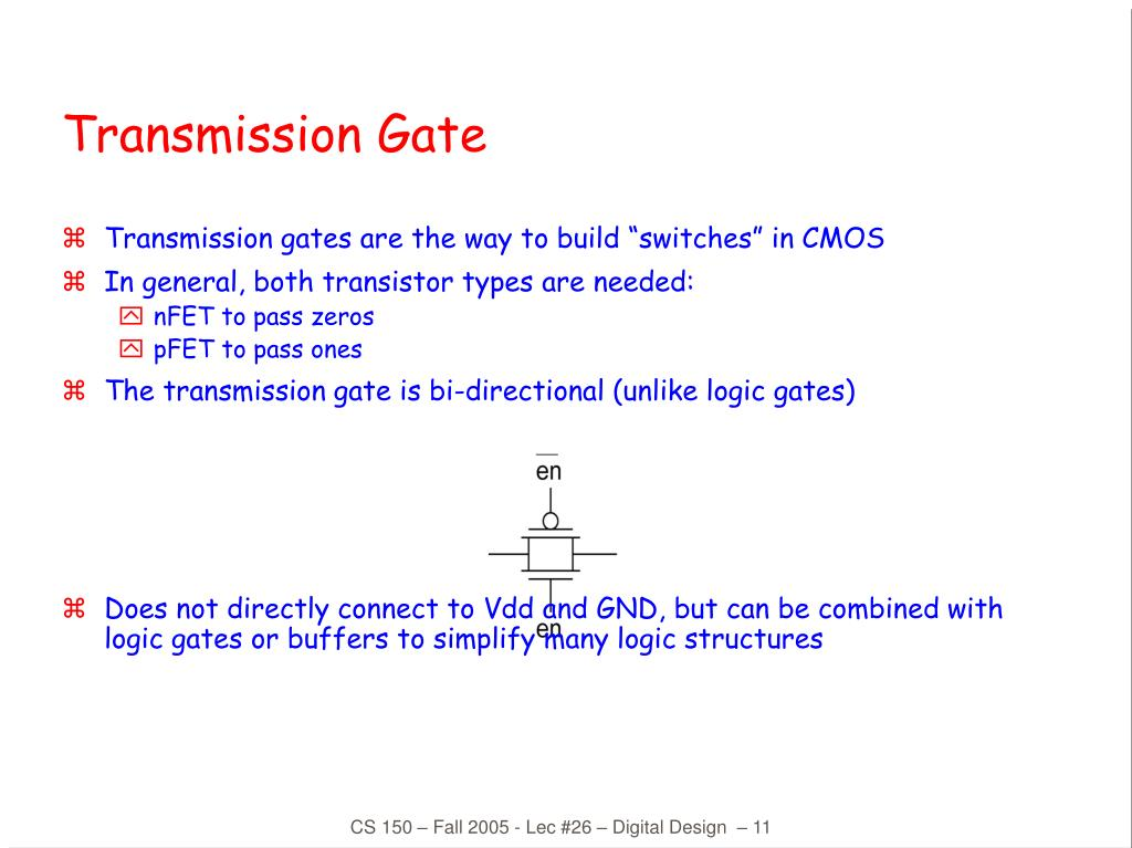 "Transmission gates are the way to build ""switches"" in CMOS"