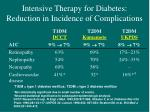 intensive therapy for diabetes reduction in incidence of complications
