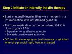 step 3 initiate or intensify insulin therapy
