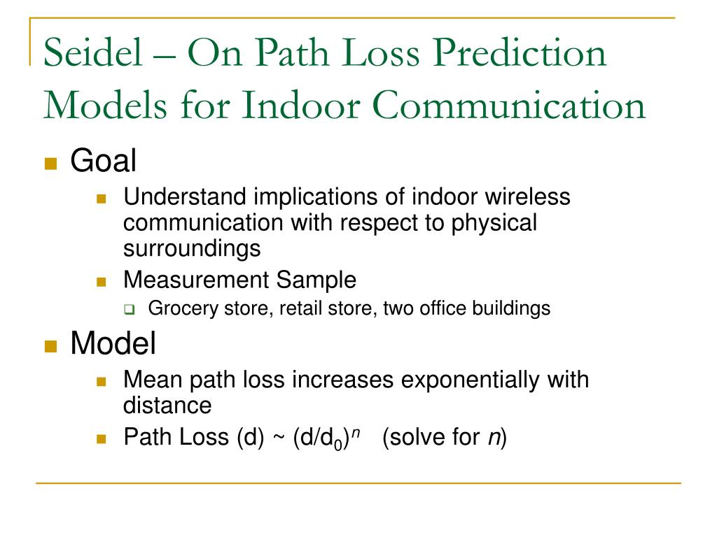Seidel – On Path Loss Prediction Models for Indoor Communication