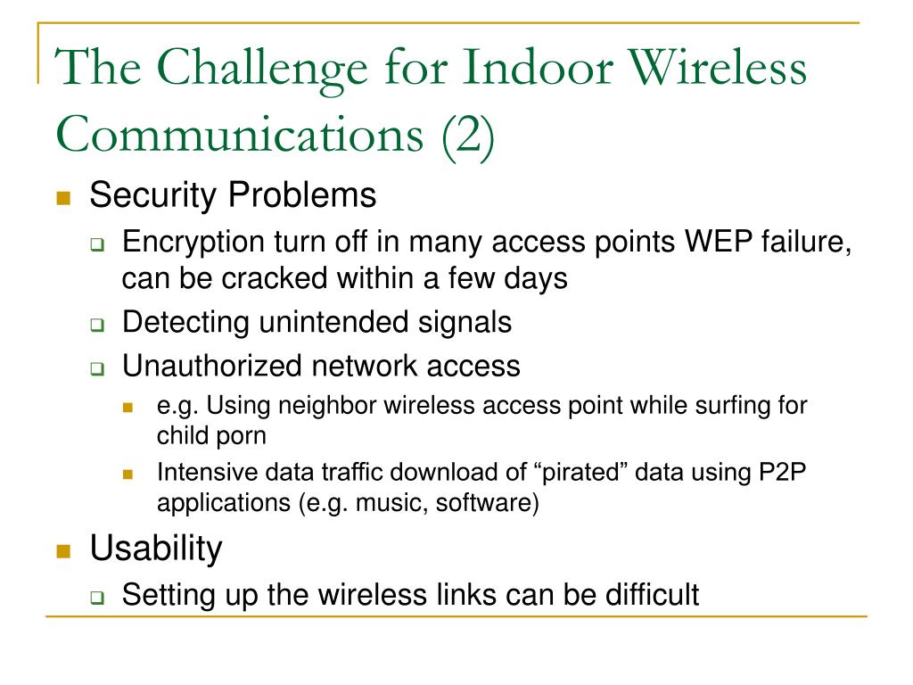 The Challenge for Indoor Wireless Communications (2)