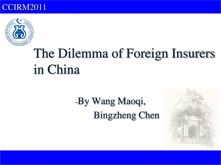 the dilemma of foreign insurers in china n.