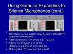 using gates or expanders to silence microphones cont