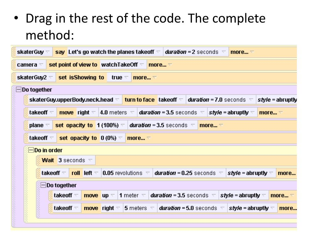 Drag in the rest of the code. The complete method:
