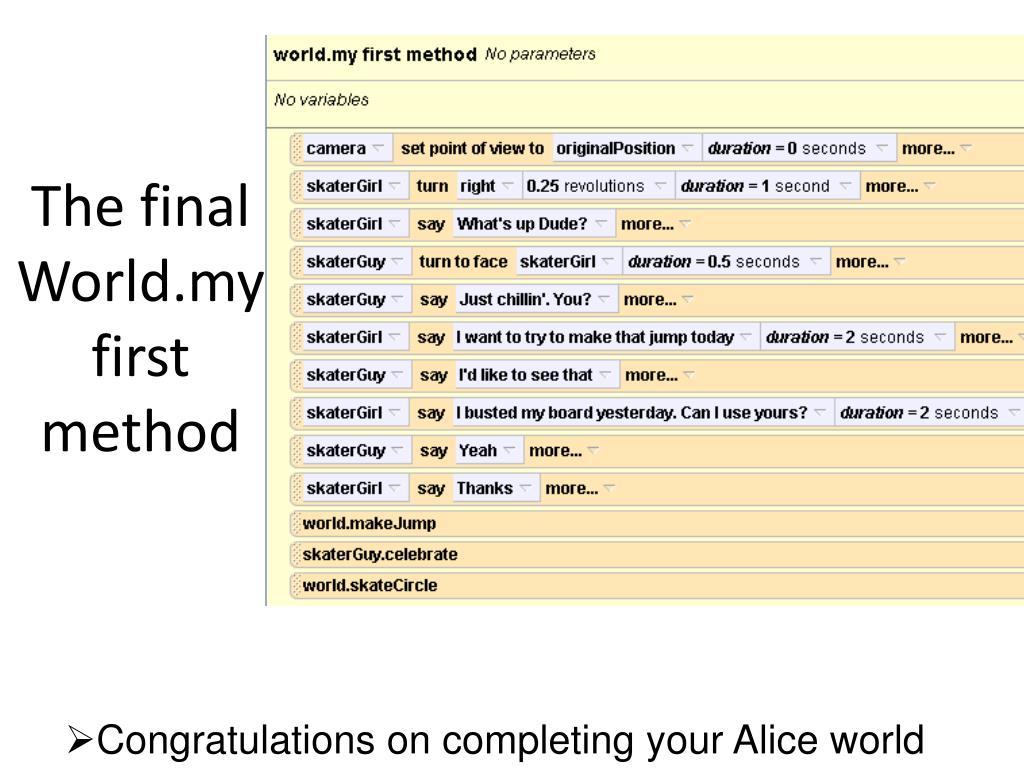 The final World.myfirst method