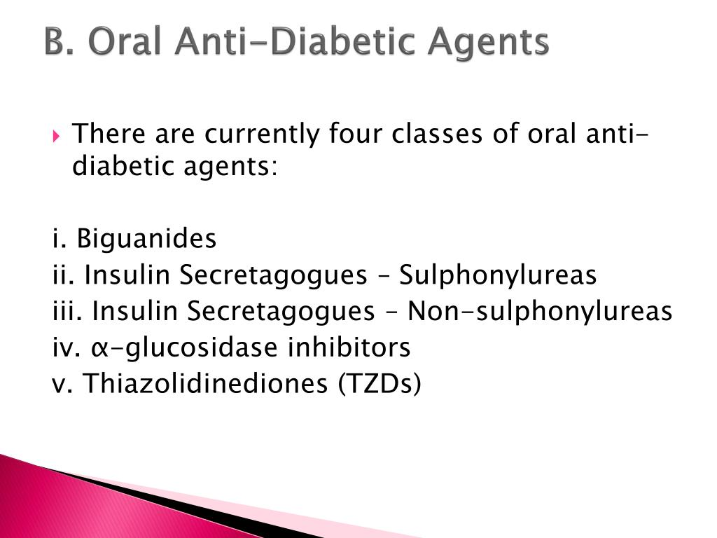 B. Oral Anti-Diabetic Agents