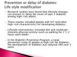 prevention or delay of diabetes life style modification
