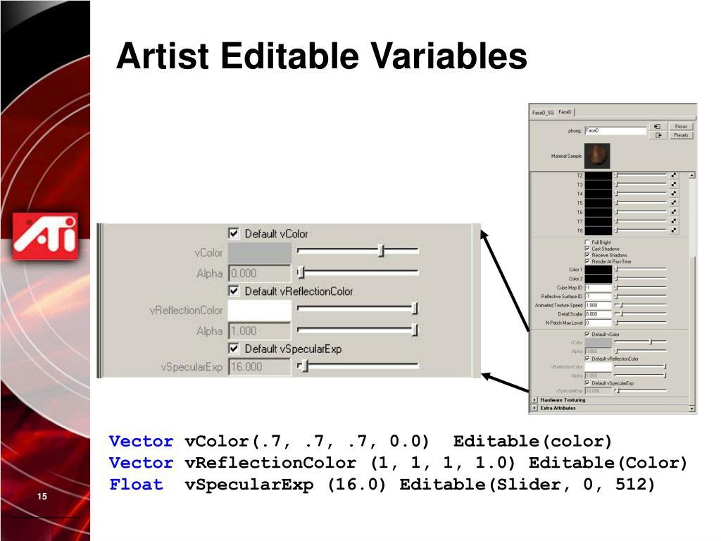Artist Editable Variables