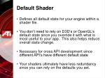 default shader