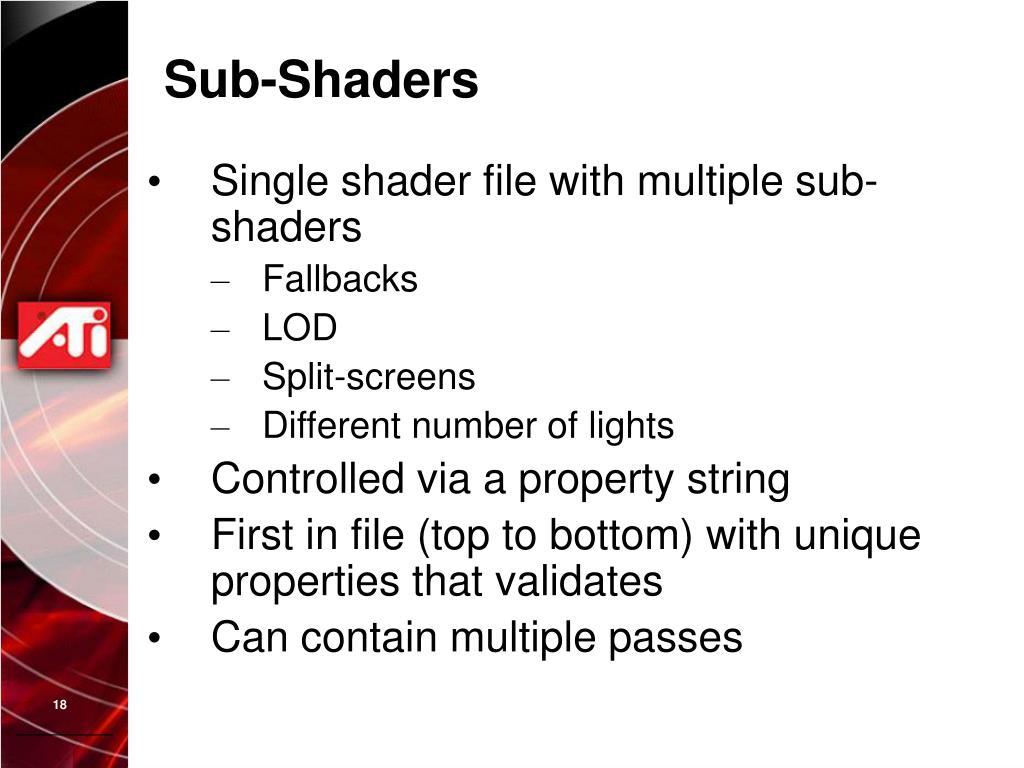 Sub-Shaders