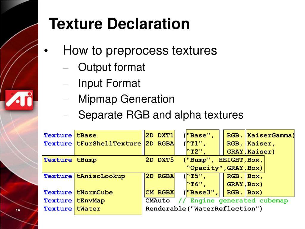 Texture Declaration