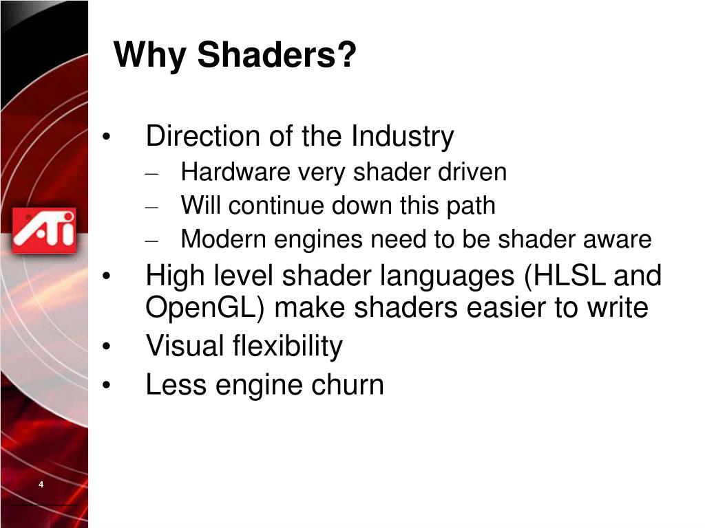Why Shaders?