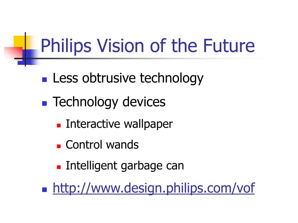 Philips Vision of the Future