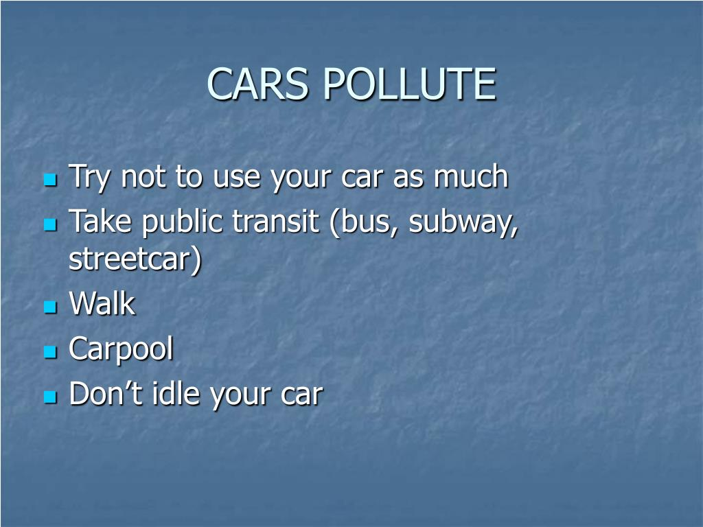 CARS POLLUTE
